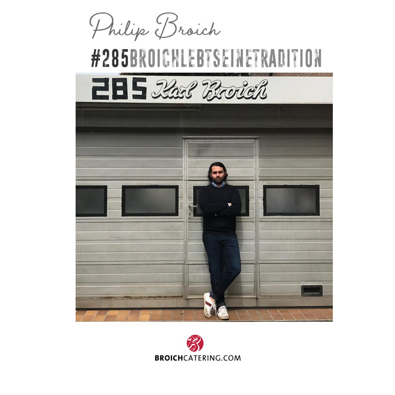 Philip Broich über die Familientradition | BROICH CATERING